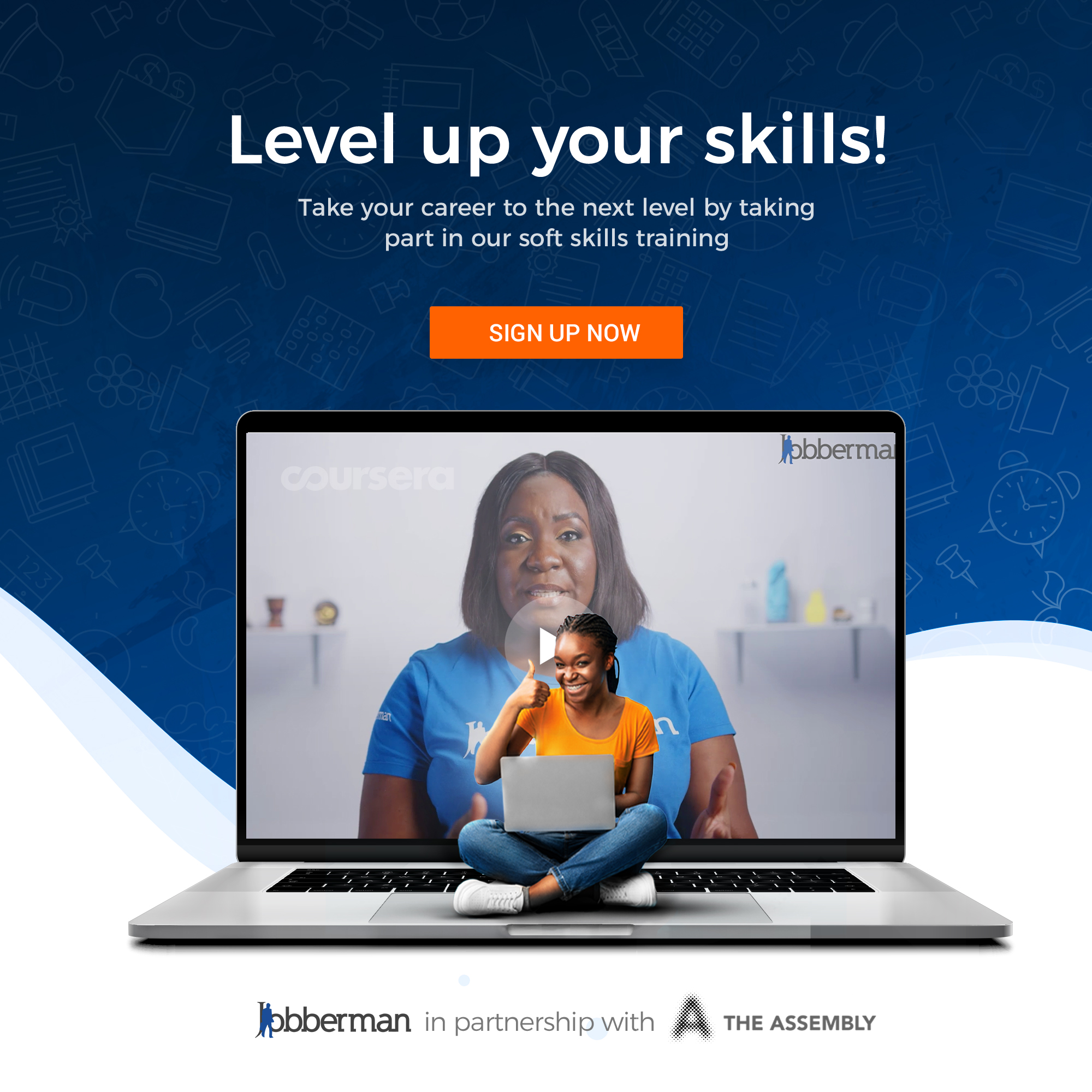 The Assembly Hub and Jobberman Free Soft Skills Training